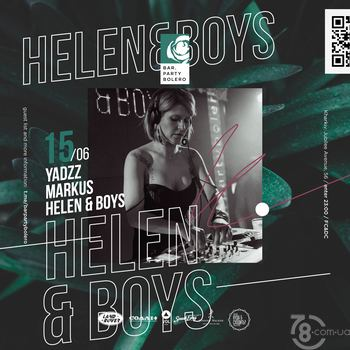Helen & Boys, YadzZ, Markus @ Bar Party Bolero, 15 Июня 2019
