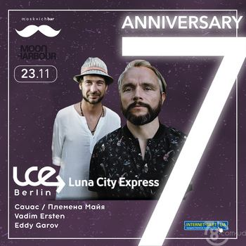 Anniversary 7 Years Day 1: Luna City Express