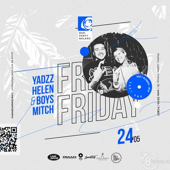 Friday: YadzZ, Helen & Boys, Mitch